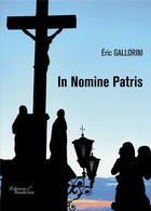 Couverture du livre « In nomine patris » de Eric Gallorini aux éditions Baudelaire