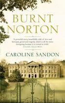 Couverture du livre « Burnt Norton » de Sandon Caroline aux éditions Head Of Zeus