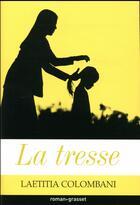 Couverture du livre « La tresse » de Laetitia Colombani aux éditions Grasset Et Fasquelle