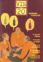Couverture du livre « Vin sur 20 » de Camilleri Martine aux éditions Ellebore