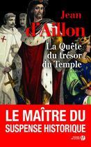 Couverture du livre « La quête du trésor du temple » de Jean D' Aillon aux éditions Presses De La Cite