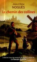Couverture du livre « Le chemin des collines » de Jean-Come Nogues aux éditions Pocket Jeunesse