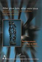 Couverture du livre « Aller plus loin, aller vers tous » de Collectif aux éditions Harmattan