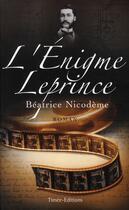 Couverture du livre « L'énigme Leprince » de Beatrice Nicodeme aux éditions Timee