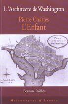 Couverture du livre « L' Architecte De Washington » de Pailhes B aux éditions Maisonneuve Larose