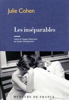 Couverture du livre « Les inséparables » de Julie Cohen aux éditions Mercure De France