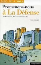 Couverture du livre « Promenons-Nous A La Defense » de Marc Lemonier aux éditions Parigramme