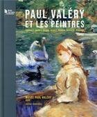 Couverture du livre « Paul Valéry et les peintres ; Courbet, Manet, Degas, Monet, Renoir, Matisse, Picasso... » de Maithe Valles-Bled aux éditions Loubatieres