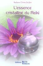 Couverture du livre « Essence cristalline du reiki » de Chinta B. Strubin aux éditions Recto Verseau