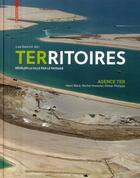 Couverture du livre « Territoires Reveler La Ville Par Le Paysage /Francais » de Agence Ter aux éditions Birkhauser