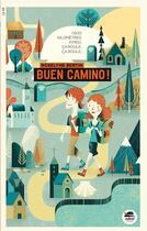 Couverture du livre « Buen camino ! » de Roselyne Bertin aux éditions Oskar