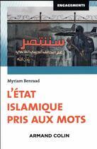 Couverture du livre « L'Etat islamique pris aux mots » de Myriam Benraad aux éditions Armand Colin