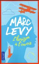 Couverture du livre « L'horizon à l'envers » de Marc Levy aux éditions Pocket