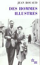 Couverture du livre « Des hommes illustres » de Jean Rouaud aux éditions Minuit