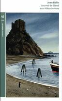 Couverture du livre « Journal de Gand aux Aléoutiennes » de Jean Rolin aux éditions Table Ronde