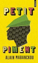 Couverture du livre « Petit piment » de Alain Mabanckou aux éditions Points