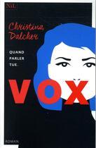 Couverture du livre « Vox » de Dalcher Christina aux éditions Nil
