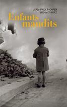 Couverture du livre « Enfants maudits » de Ludwig Norz et Jean-Paul Picaper aux éditions Syrtes
