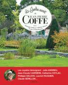 Couverture du livre « Le jardin secret de Jean-Pierre Coffe » de Christophe Dolbeau et Catherine Delvaux aux éditions Larousse