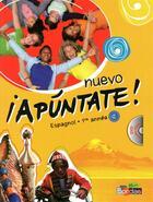 Couverture du livre « APUNTATE ; nuevo apúntate ! espagnol ; 1ère année » de Anne Chauvigne-Diaz aux éditions Bordas