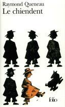 Couverture du livre « Le chiendent » de Raymond Queneau aux éditions Gallimard