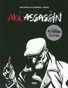 Couverture du livre « Moi, assassin » de Keko et Antonio Altarriba aux éditions Denoel