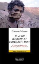 Couverture du livre « Les veines ouvertes de l'amerique latine » de Galeano E H. aux éditions Pocket