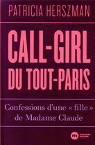 Couverture du livre « Call-girl du Tout-Paris : confessions d'une