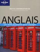 Couverture du livre « Anglais ; les mots essentiels pour voyager (3e édition) » de Collectif aux éditions Lonely Planet France