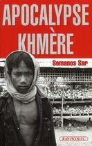 Couverture du livre « Apocalypse khmère » de Somanos Sar aux éditions Jean Picollec