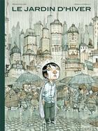 Couverture du livre « Le jardin d'hiver » de Renaud Dillies et Grazia La Padula aux éditions Paquet