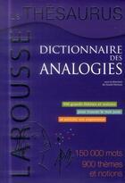 Couverture du livre « Le Thesaurus ; dictionnaire des analogies » de Daniel Pechoin aux éditions Larousse