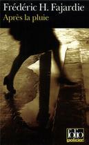 Couverture du livre « Après la pluie » de Frederic-H. Fajardie aux éditions Gallimard