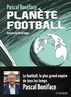 Couverture du livre « Planète football » de Pascal Boniface aux éditions Steinkis