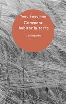 Couverture du livre « Comment habiter la terre » de Yona Friedman aux éditions Eclat