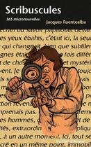 Couverture du livre « Scribuscules » de Jacques Fuentealba aux éditions La Clef D'argent