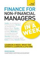 Couverture du livre « Finance for Non-Financial Managers in a Week: Teach Yourself » de Mason Roger aux éditions Hodder Education Digital