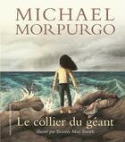 Couverture du livre « Le collier du géant » de Michael Morpurgo et Briony May Smith aux éditions Gallimard-jeunesse