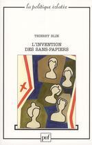 Couverture du livre « L'invention des sans-papiers » de Thierry Blin aux éditions Puf