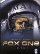 Couverture du livre « Fox one ; intégrale » de Renaud Garreta et Olivier Vidal aux éditions Cameleon
