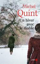 Couverture du livre « Un hiver avec le diable » de Michel Quint aux éditions Presses De La Cite