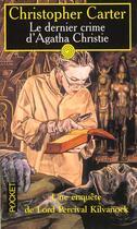 Couverture du livre « Dernier Crime D'Agatha Christie » de Christopher Carter aux éditions Pocket