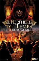 Couverture du livre « L'héritière du temps » de Ludovic Rosmorduc aux éditions J'ai Lu
