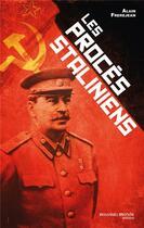 Couverture du livre « Les procès staliniens » de Alain Frerejean aux éditions Nouveau Monde