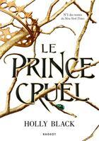 Couverture du livre « Le prince cruel » de Holly Black aux éditions Rageot