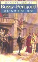 Couverture du livre « Bussy-Périgord, mignon du roi » de Jean-Yves Epailly aux éditions Auberon