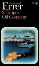 Couverture du livre « S -tropez oil company » de Emmanuel Errer aux éditions Gallimard