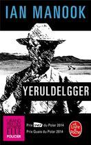 Couverture du livre « Yeruldelgger » de Ian Manook aux éditions Lgf