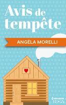 Couverture du livre « Avis de tempête » de Angela Morelli aux éditions Hqn