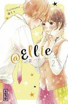 Couverture du livre « @Ellie #je n'ai pas besoin de petit ami T.2 » de Momo Fuji aux éditions Kana